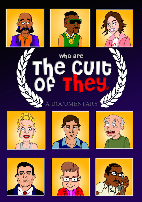 Who Are the Cult of They